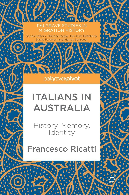 Italians in Australia. History, Memory, Identity Book Cover