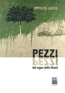 Pezzi. Dal regno della litweb Book Cover
