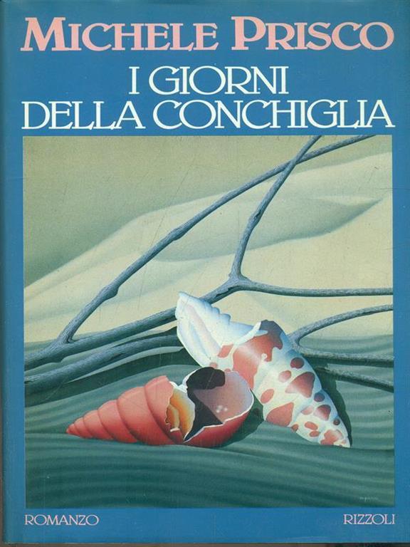 I giorni della conchiglia Book Cover