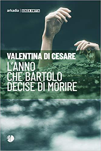 L'anno che Bartolo decise di morire Book Cover