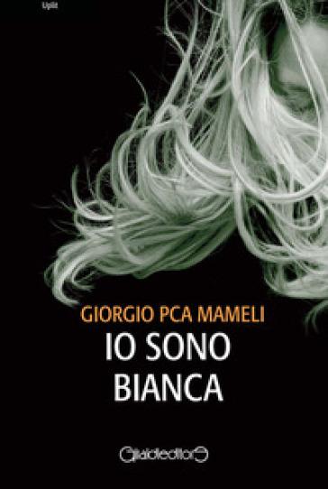 Io sono Bianca Book Cover