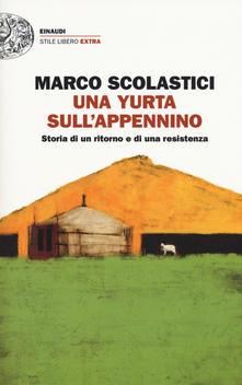 Una yurta sull'Appennino. Storia di un ritorno e di una resistenza Book Cover