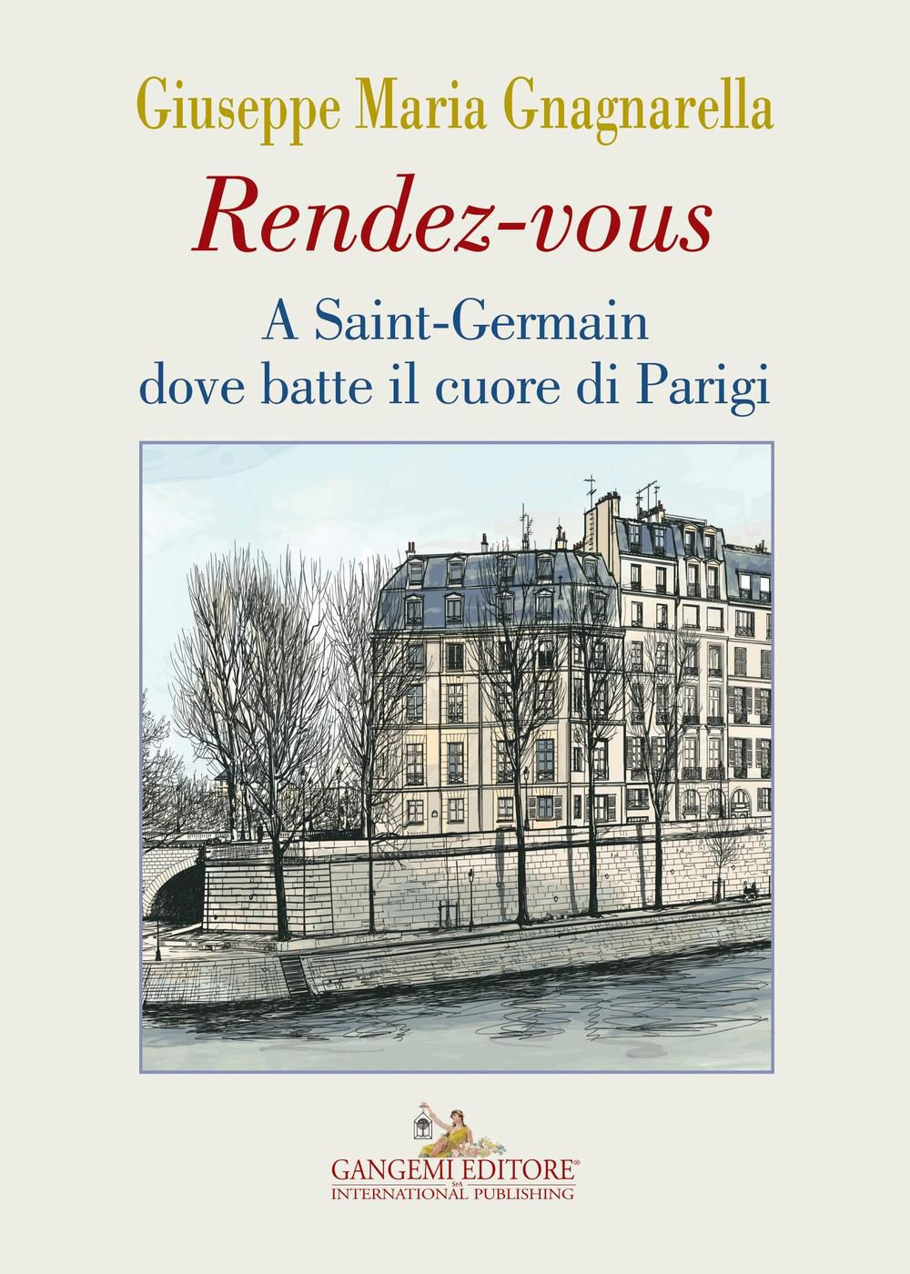 Rendez-vous a Saint-Germain dove batte il cuore di Parigi Book Cover