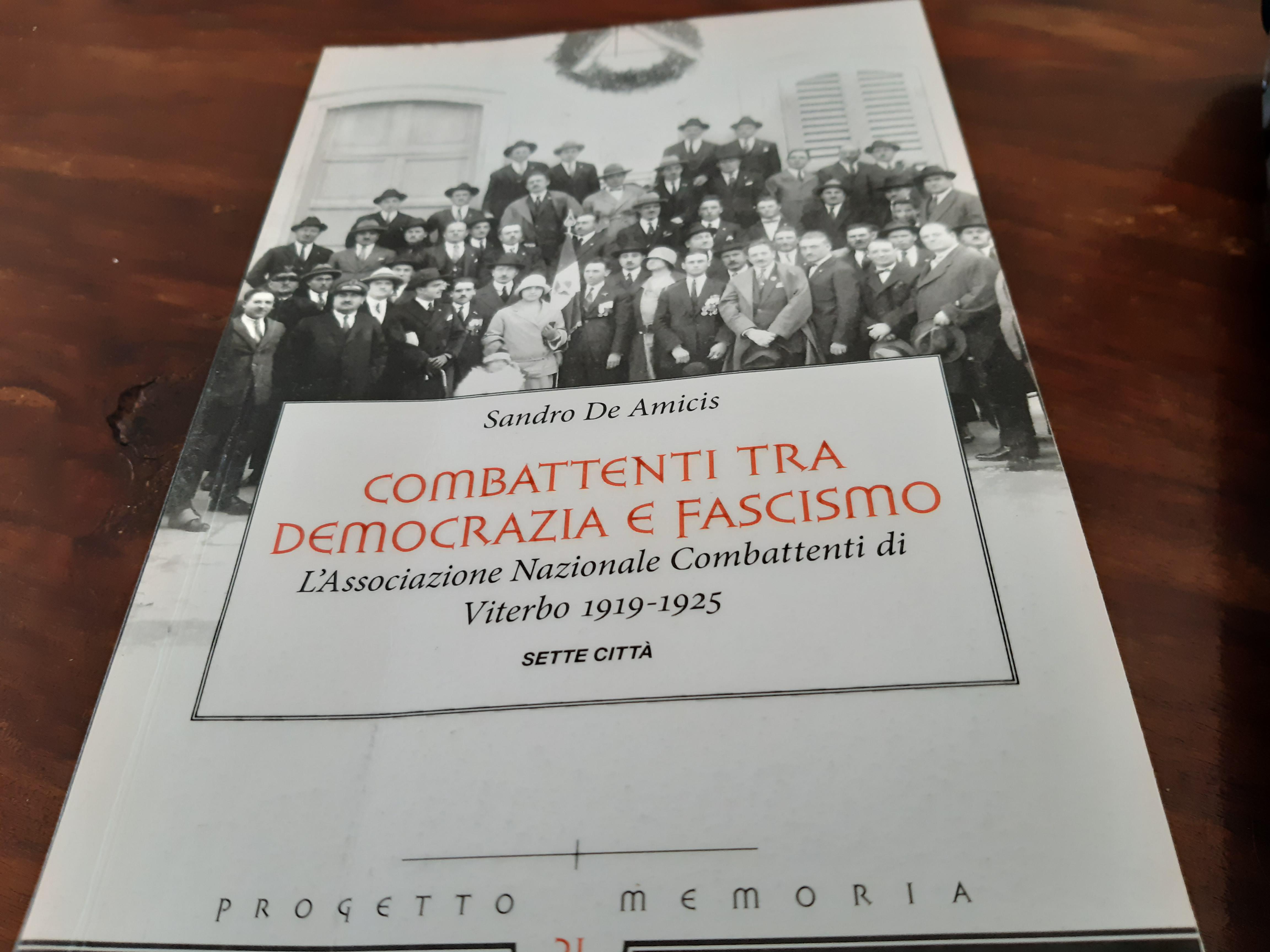 Combattenti tra democrazia e fascismo. L'Associazione Nazionale Combattenti di Viterbo Book Cover