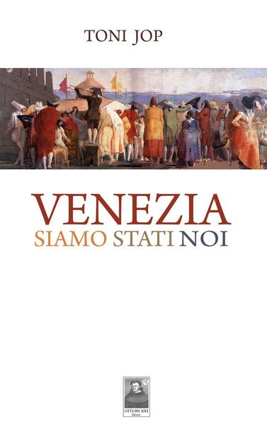 Venezia siamo stati noi Book Cover
