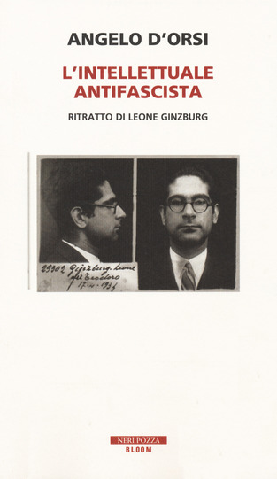 L'intellettuale antifascista. Ritratto di Leone Ginzburg Book Cover