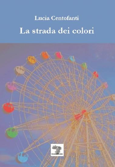 La strada dei colori Book Cover