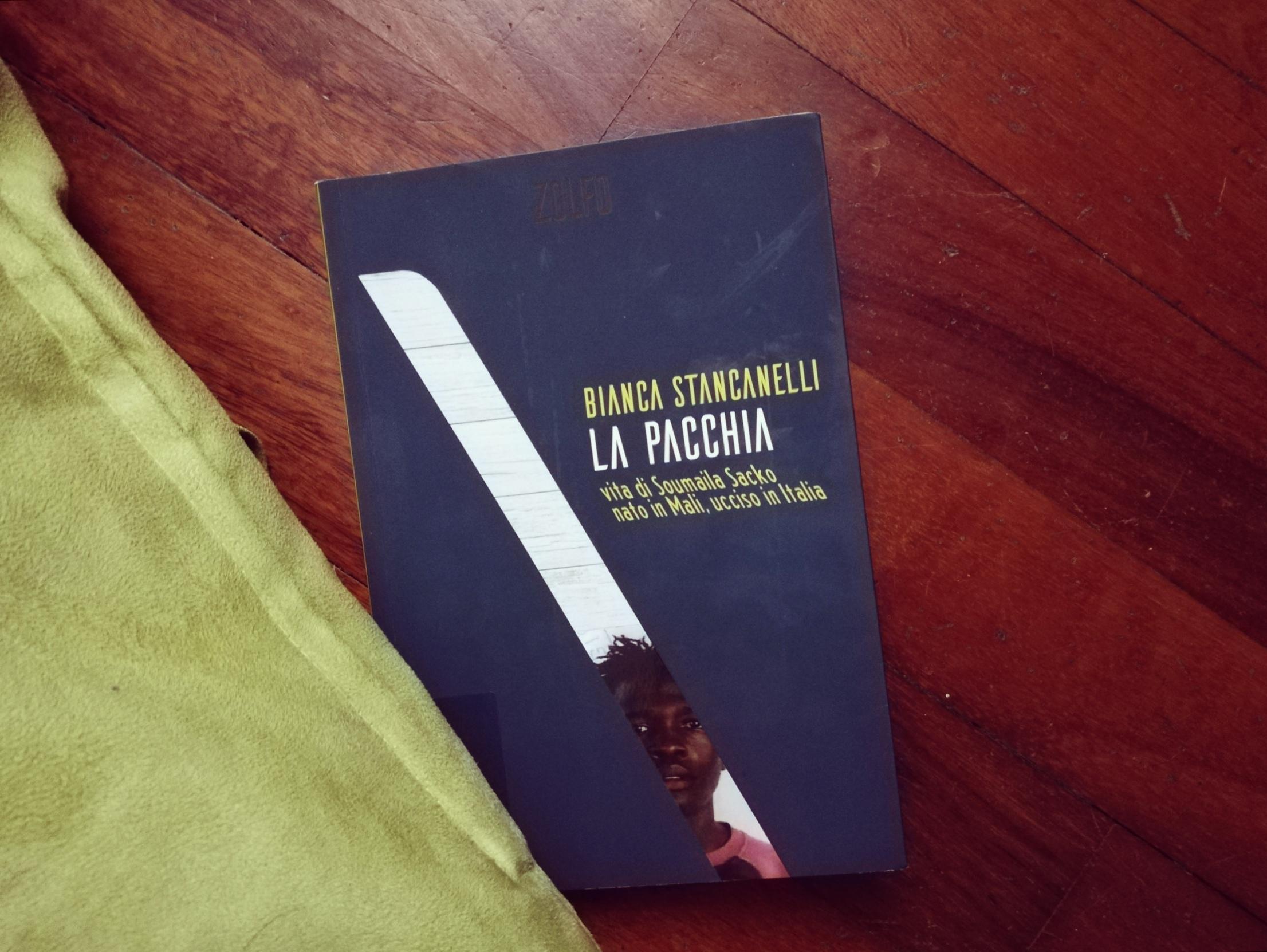 La pacchia. Vita di Soumaila Sacko, nato in Mali, ucciso in Italia Book Cover