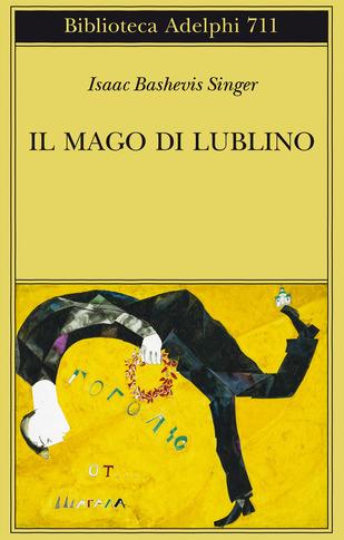 Il mago di Lublino Book Cover