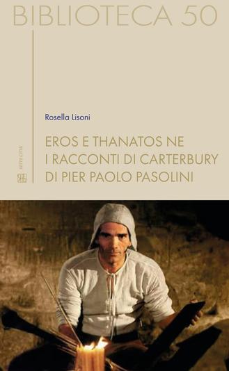 Eros e thanatos ne I racconti di Canterbury di Pier Paolo Pasolini Book Cover