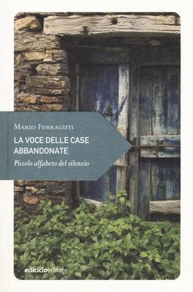 La voce delle case abbandonate Book Cover
