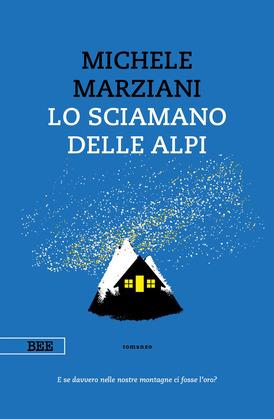Lo sciamano delle Alpi Book Cover