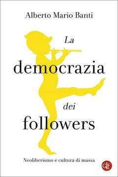 La democrazia dei followers Book Cover