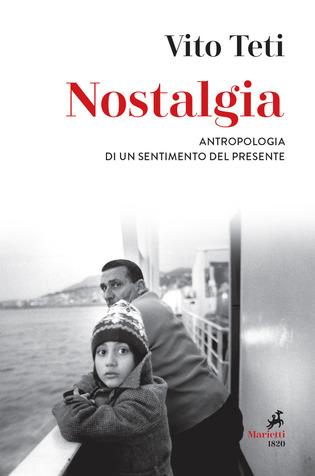 Nostalgia. Antropologia di un sentimento del presente Book Cover