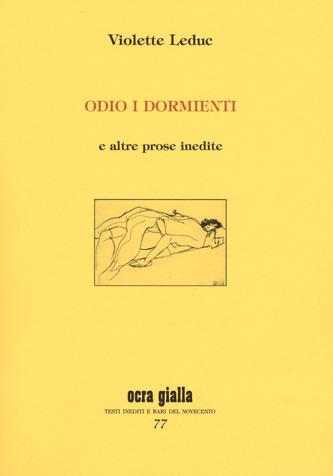 Odio i dormienti e altre prose inedite Book Cover