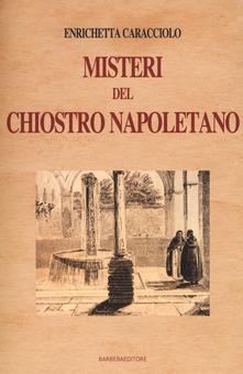 I misteri del chiostro napoletano Book Cover