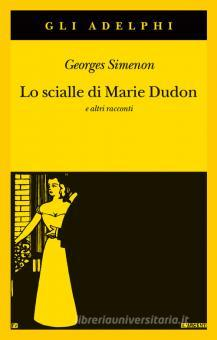 Lo scialle di Marie Dudon e altri racconti Book Cover