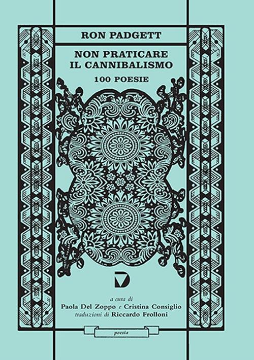 Non praticare il cannibalismo. 100 poesie Book Cover