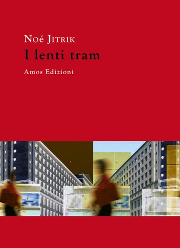 I lenti tram Book Cover