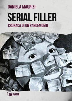 Serial Filler. Cronache di un pandemonio Book Cover