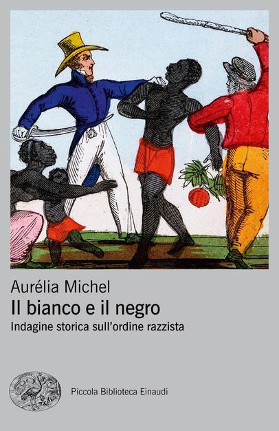 Il bianco e il negro. Indagine storica sull'ordine razzista Book Cover