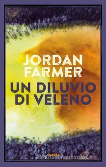 Un diluvio di veleno Book Cover