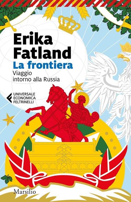La frontiera. Viaggio intorno alla Russia Book Cover