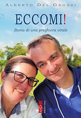"""""""Eccomi!"""", storia di una preghiera virale Book Cover"""