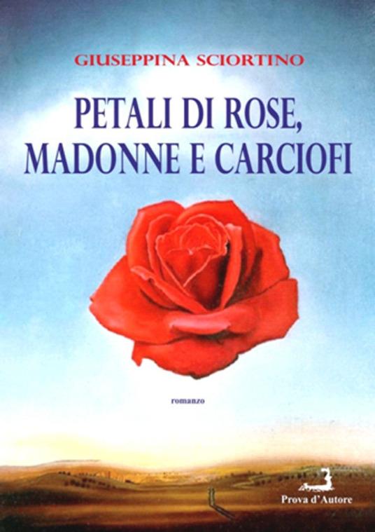 Petali di rose, madonne e carciofi Book Cover